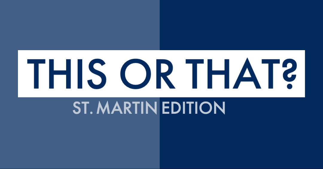 This or That: St. Martin | St. Maarten