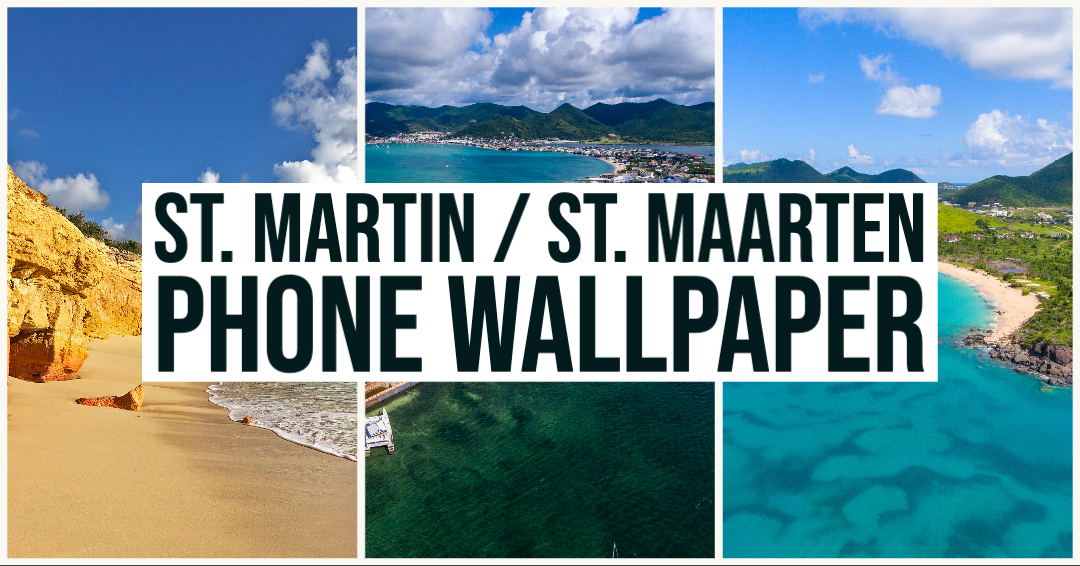 Download St. Martin – St. Maarten Phone Wallpaper
