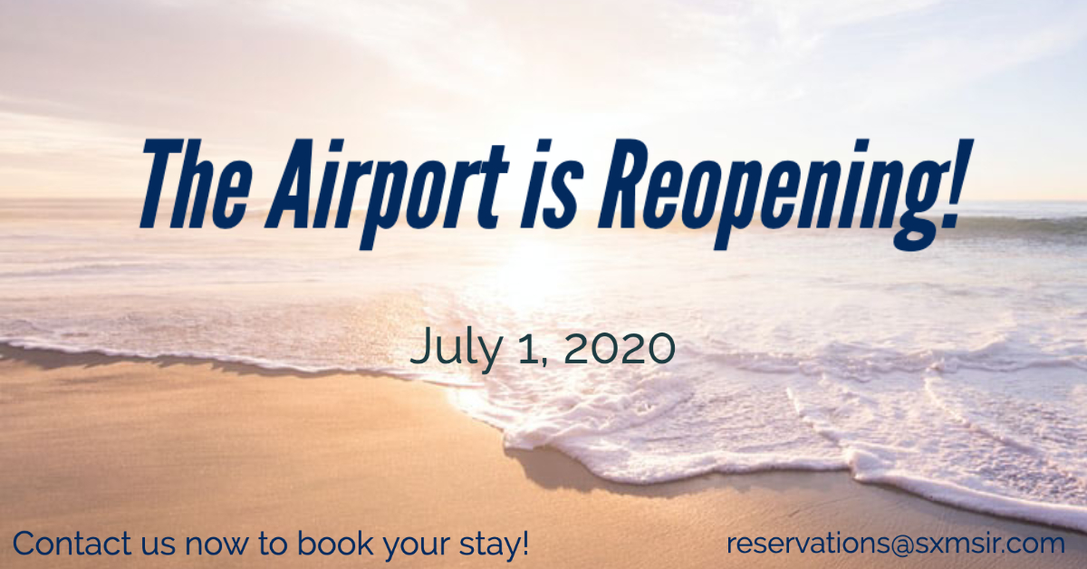 SXM Airport Reopening July 1st